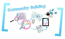 Copy of Community Building