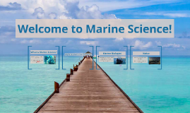 Welcome to Marine Science!