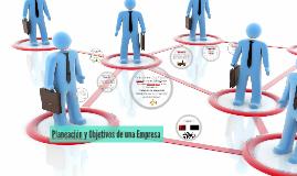 Planeacion y Organizacion de una Empresa