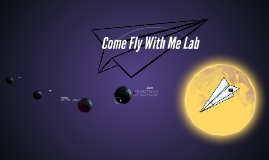 Copy of Come Fly With Me Lab