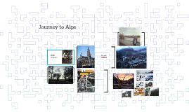 Journey to Alps