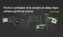 Práctica 3: profundizar en los conceptos de calidad, mejora