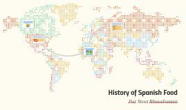 History of Spanish Food