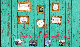Copy of Welcome to Ms. Dibble's Classroom