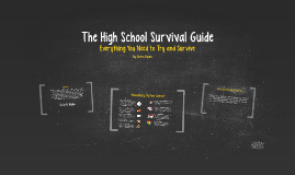 Copy of The High School Survival Guide