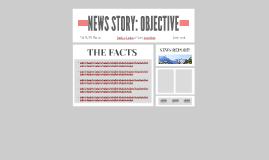 NEWS STORY: OBJECTIVE