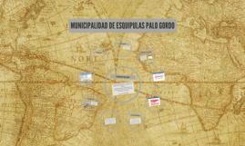 MUNICIPALIDAD DE ESQUIPULAS PALO GORDO