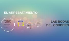 Copy of EL ARREBATAMIENTO