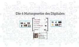 Die 6 Naturgesetze des Digitalen