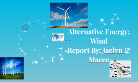 Alternative Energy: Wind