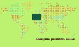 aborigine, primitive, native,
