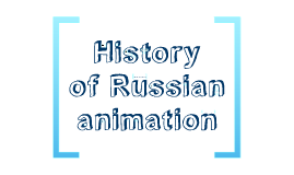 History of Russian animation