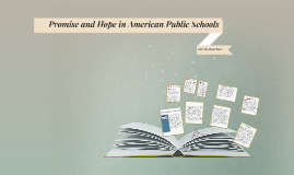Promise and Hope in American Public Schools