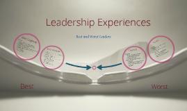 Leadership Experiences - Best & Worst