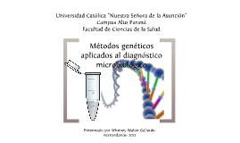 Métodos genéticos aplicados al diagnóstico microbiológico