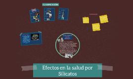 Efectos en la salud por Silicatos/Vanessa Jiménez.ENEO UNAM.Licenciatura en Enfermería.Grupo 1102.Asesor: Victor Valverde.