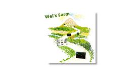 Wei's Farm