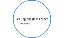 La Nourriture des Régions de la France