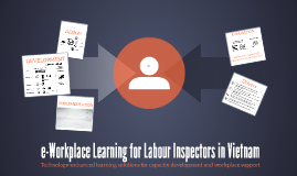 e-Workplace Learning for Labour Inspectors in Vietnam