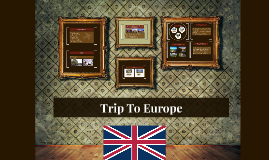 Trip To The United Kingdom in Europe