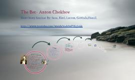 THE BET- Anton Chekhov