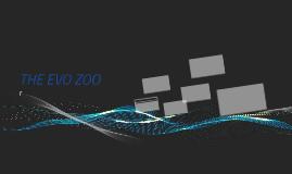 THE EVO ZOO