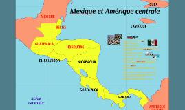 Mexique et Amérique Centrale