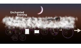 Copy of Enchanted Evening