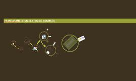 Planeacion de un centro de computo