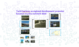 Yacht harbour as regional development promoter.