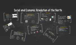 Social and Economic Revolution of the North