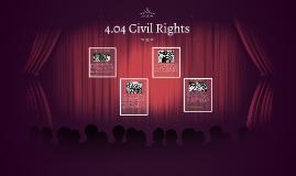 4.04 Civil Rights