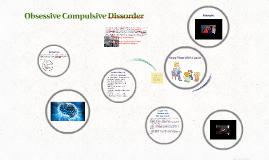 Obsessive Compulsive Dissorder