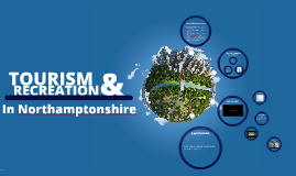 Tourism in northamptonshire
