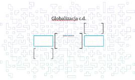 Globalizacja c.d.