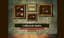 Collaterale Raden