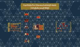 Garfinkelin Etnometodolojisinde Ortakduyusal Bilgi