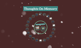 Thoughts on Memory