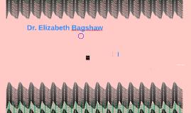 Dr. Elizabeth Bagshaw