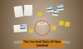 The Ins And Outs Of New Zealand