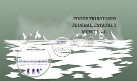 Copy of PODER TRIBUTARIO