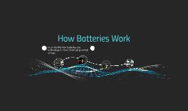 How Batteries Work