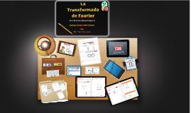 Copy of Copy of Transformada de Fourier. Bautista Gómez Cristina