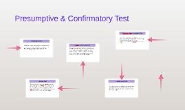 Presumptive & Confirmatory Test