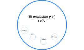 El protocolo y el sello