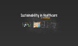 Sustainability in Healthcare