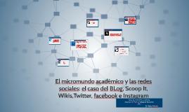 El micromundo académico y las redes sociales: el caso del BL