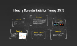 Intensity-Modulated Radiation Therapy (IMRT)