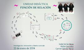 UNIDAD DIDÁCTICA FUNCIÓN DE RELACIÓN