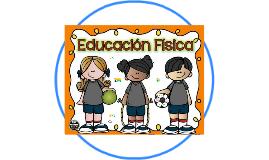 1. Educación Física en la Educación Básica
